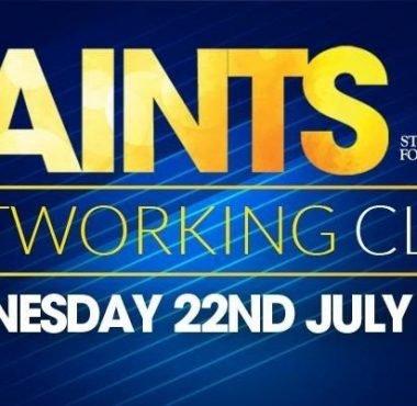 Saints Networking Club - 22nd July 2020